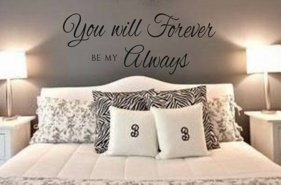 Wall Decal You will Forever be my Always 2Vinyl by landbgraphics, $14.00