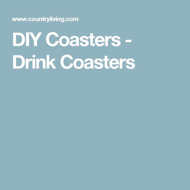 DIY Coasters - Drink Coasters
