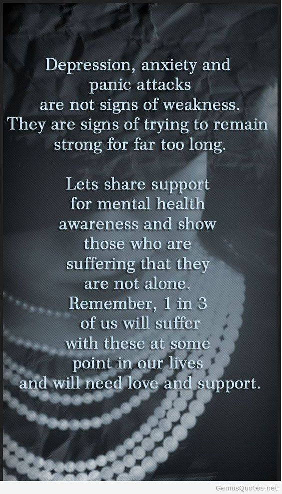 Depression, anxiety and panic attacks are not signs of weakness. They are signs of trying to remain strong for far too long.  Lets share support for mental health awareness and show those who are suffering that they are not alone. Remember, 1 in 3 of us will suffer with these at some point in our lives and will need that love and support.  Learn more about Uplifting-change through healing words @ www.upliftingchangethroughhealingwords.com: