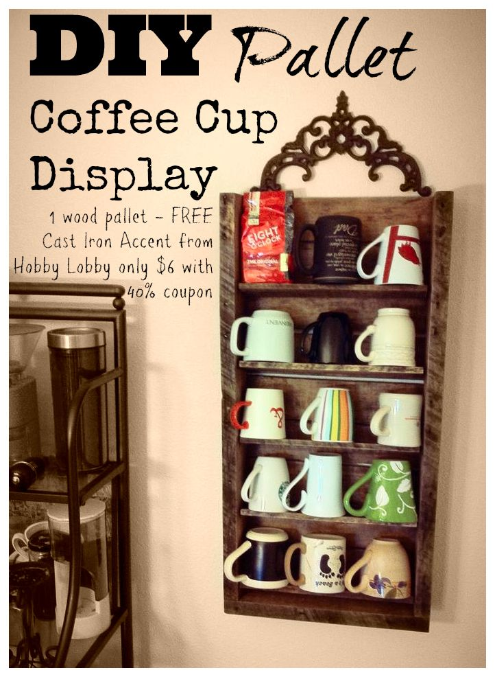 Diy Pallet Project Free Wood Turned Into A Cute Rustic Coffee Cup Display Shelf