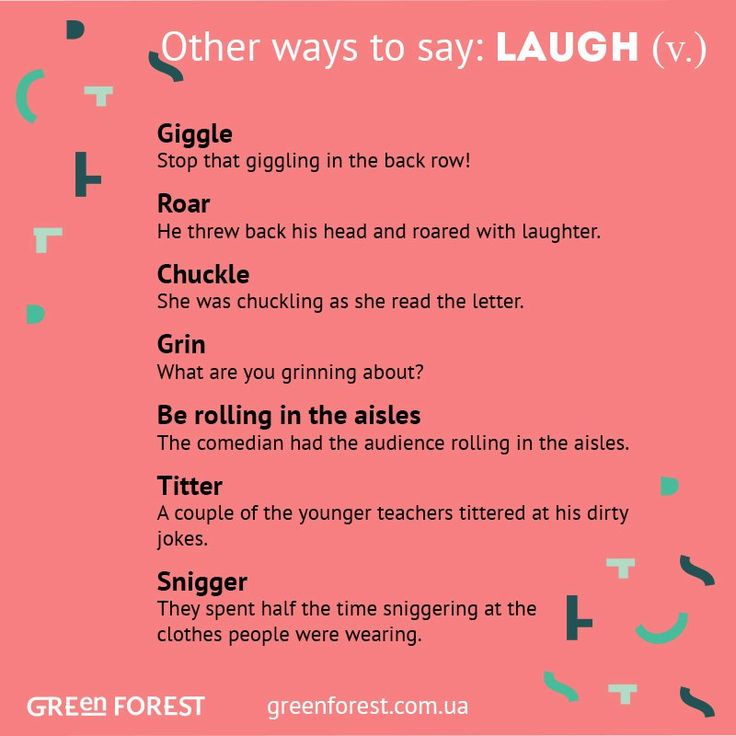 Other ways to say: Laugh