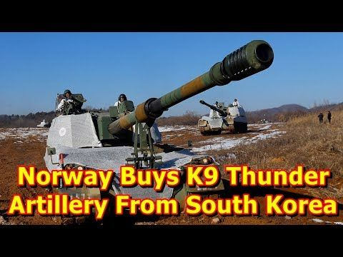 This video shows you that Norway Buys K9 Thunder Artillery From South Korea. Norway is buying 24 self-propelled guns, combined with designated ammunition resupply vehicles, from Hanwha Land Systems of South Korea. The $215 million contract for the 155mm K9 Thunder systems was signed earlier...