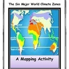 Close Reading and Mapping Activities: The Six Major World Climate Zones