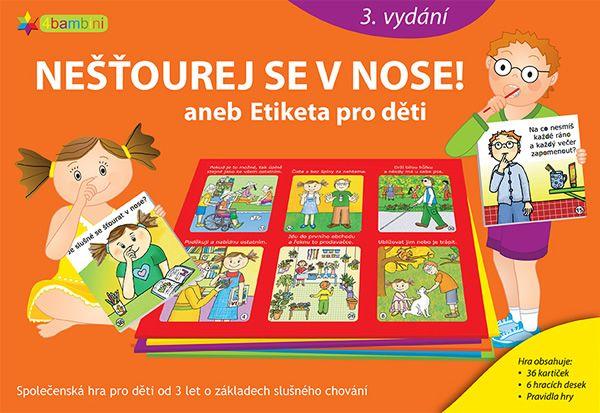 Nešťourej se v nose!  aneb Etiketa pro děti