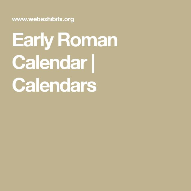 Early Roman Calendar  Calendars  WebExhibits