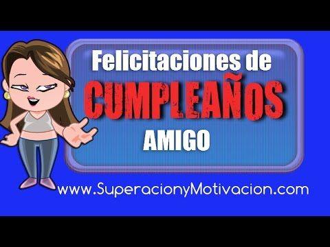 FELIZ CUMPLEAÑOS AMIGO - Feliz Cumpleaños Amigo Mio - YouTube