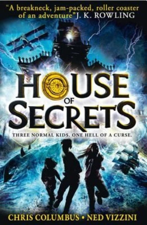 House of Secrets (House of Secrets, Book 1) by Chris Columbus