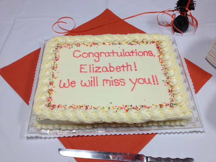 """""""Congratulations, Elizabeth! We will miss you!!"""" Congratulations and farewell cake from the Academic Success Center at OSU - 9/28/2012 - photo by Janine Kobel"""