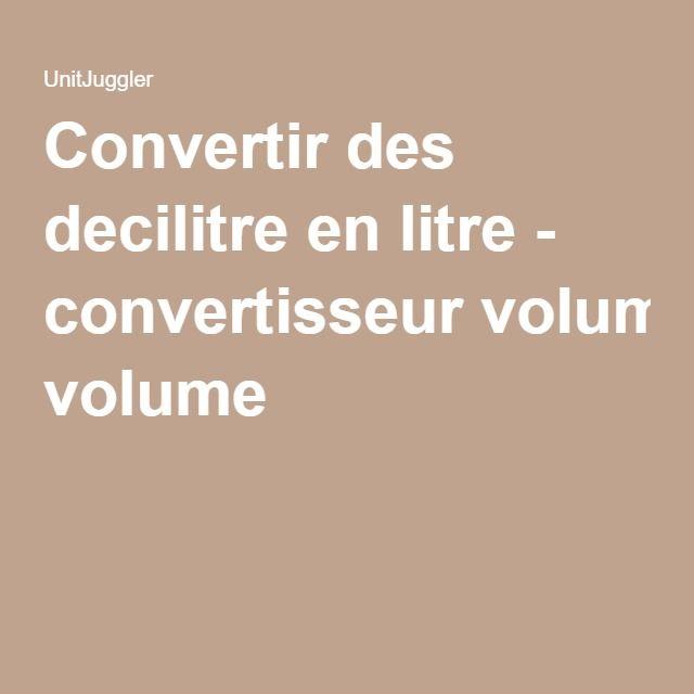Convertir des decilitre en litre - convertisseur volume