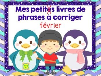 French February Sentence Editing Mini-Books - for French Immersion - Phrases à corriger #français