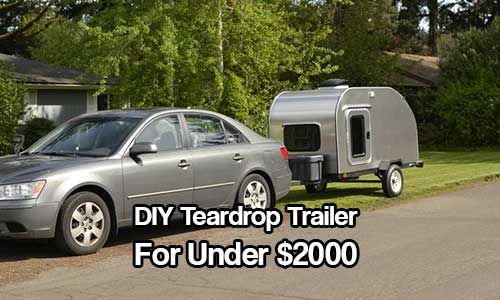 DIY Teardrop Trailer For Under $2000 - See how to make your very own DIY teardrop trailer for under $2000. Easy to build, easy to tow and just pure awesome to look at!