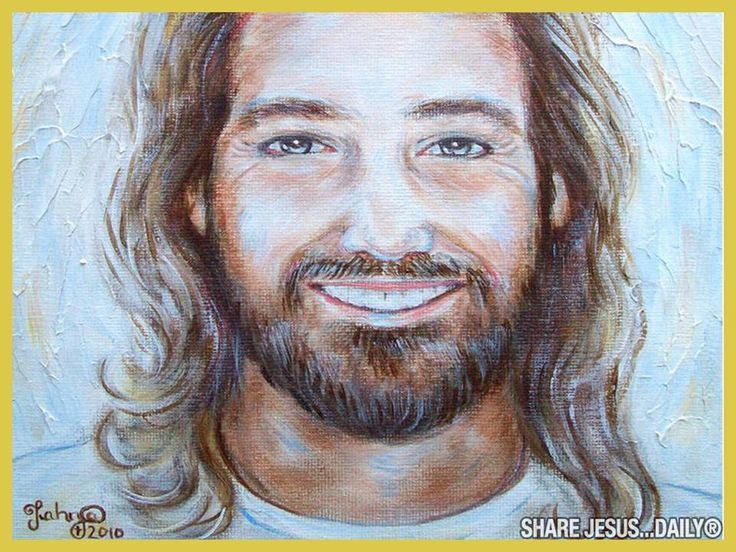 Jesus Smiling Jesus Christ Artwork Pinterest Jesus