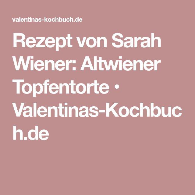 Rezept von Sarah Wiener: Altwiener Topfentorte • Valentinas-Kochbuch.de