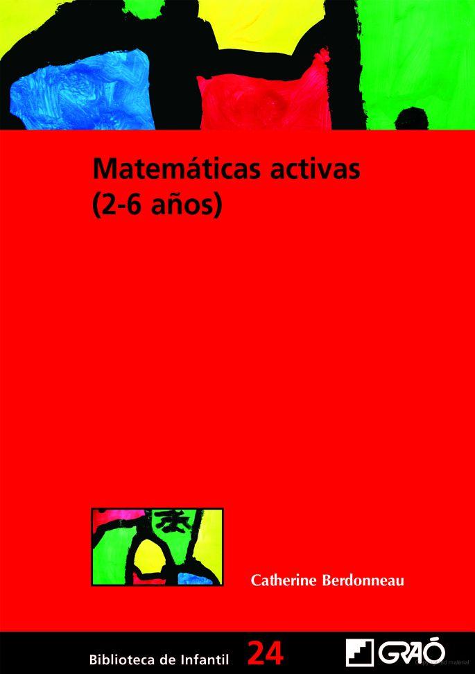 Actividades matemáticas alrededor de los campos que pueden abordarse en esta edad (2-6): el desarrollo del pensamiento lógico; el ámbito numérico; la estructuración del espacio y el descubrimiento de la geometría, y la identificación y el enfoque de la medida. Localización en biblioteca:  372.7 B486m 2008