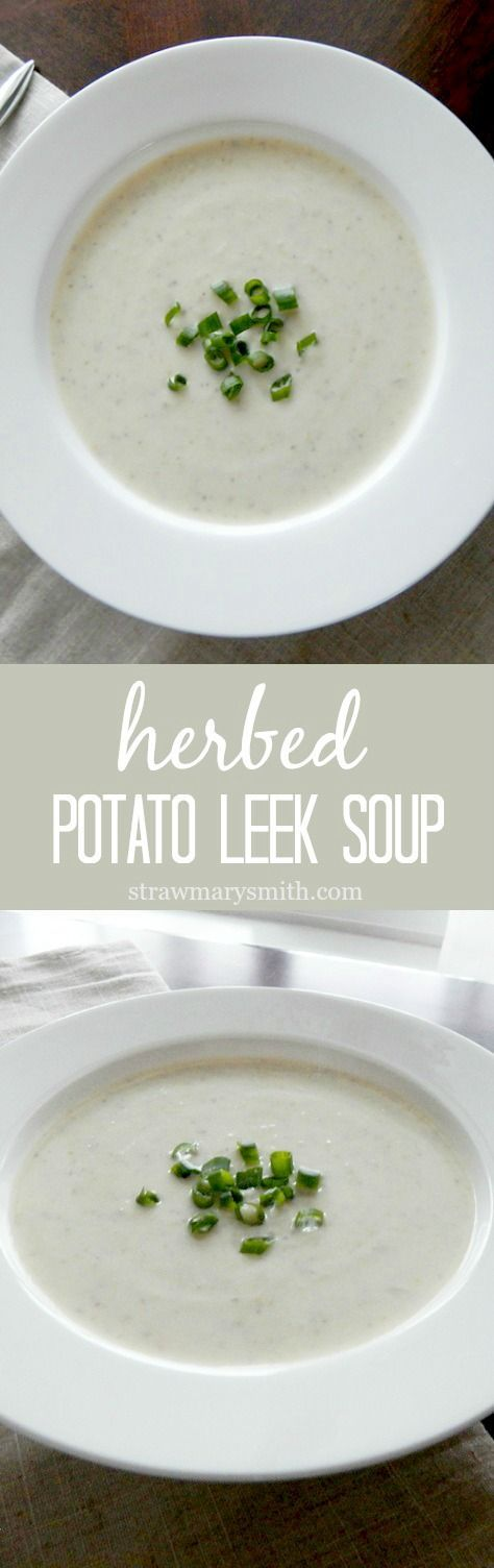 Herbed Potato Leek Soup is a light, creamy, and earthy soup to keep you & your loved ones warm on cold winter days. It's also vegetarian and gluten free.   strawmarysmith.com