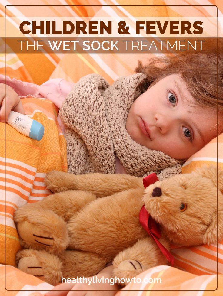 You guys, I have done this several times for Gus and it works!!!  Children & Fevers. The Wet Sock Treatment | healthylivinghowto.com