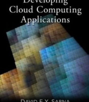Implementing And Developing Cloud Computing Applications PDF