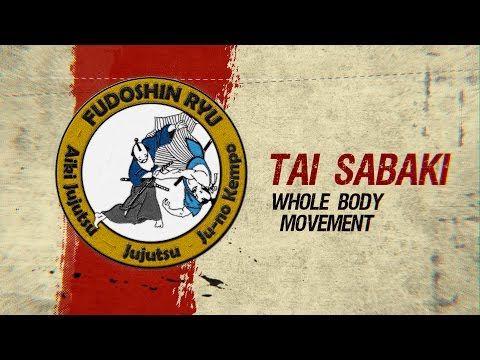 Tai Sabaki - Head Body Movement - Fudoshinryu Aiki Jujutsu - YouTube
