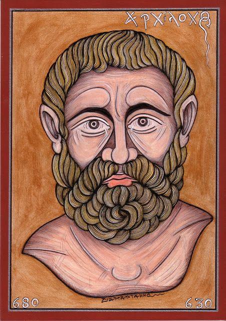 ΑΡΧΙΛΟΧΟΣ...[Archilochus ]..ήταν αρχαίος λυρικός ποιητής. Συνέθεσε ελεγείες, ύμνους και ποιήματα σε ιαμβικό και τροχαϊκό μέτρο. Θεωρείται ο δημιουργός του λόγιου ιάμβου και της χρήσης του με σκοπό τη σάτιρα... Γεννήθηκε στη Πάρο.....