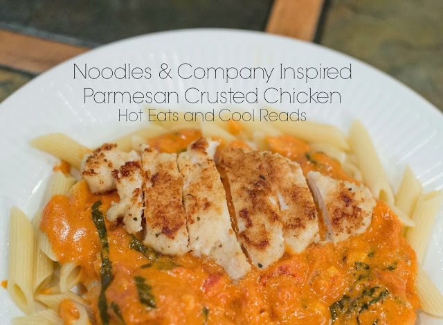 Noodles & Company Inspired Parmesan Crusted Chicken Recipe