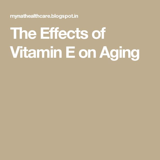 The Effects of Vitamin E on Aging
