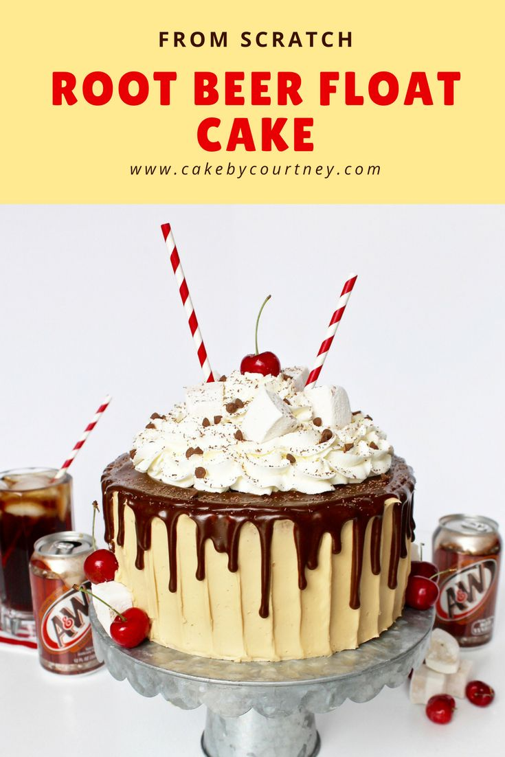 Cake by Courtney: Root Beer Float Cake.    Root beer cake layers with root beer buttercream, root beer drip, fresh whipped cream and a cherry on top. I often get…