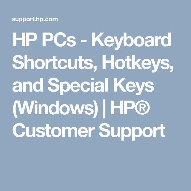 HP PCs - Keyboard Shortcuts, Hotkeys, and Special Keys (Windows) | HP® Customer Support