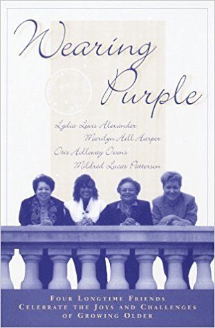 Wearing Purple Lydia Lewis Alexander Marilyn Hill Harper Otis Holloway Owens Mildred