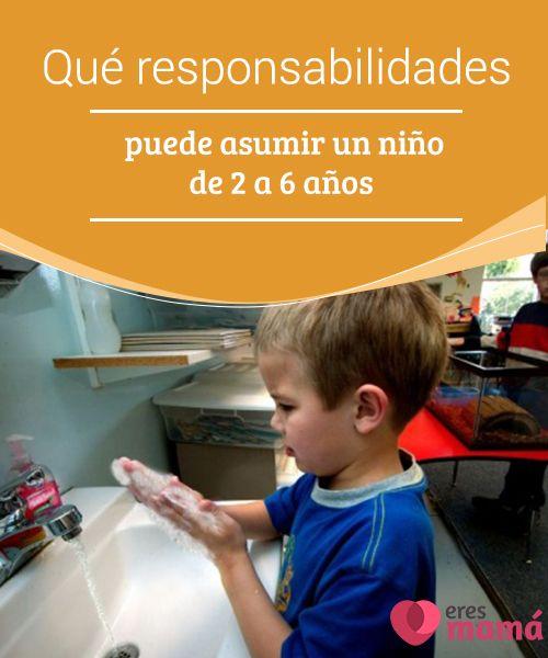 Qué #responsabilidades puede asumir un niño de 2 a 6 años Descubre las responsabilidades que puede #asumir tu #hijo cuando se encuentra en la #etapa vital que va desde los 2 a los 6 años de edad