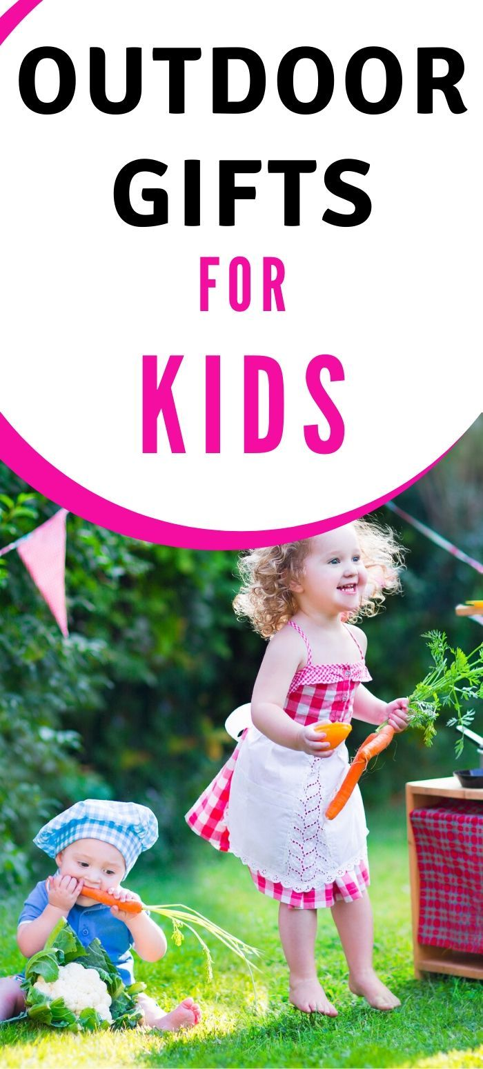 Best Outdoor Gifts For Kids Outdoor Gifts For Kids Toddler Gifts Outdoor Gifts