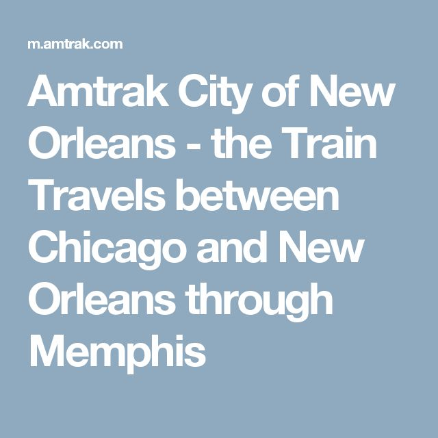 Amtrak City of New Orleans - the Train Travels between Chicago and New Orleans through Memphis
