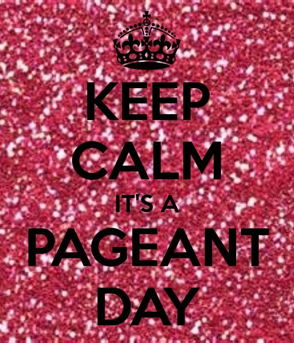 keep+calm+pagaent