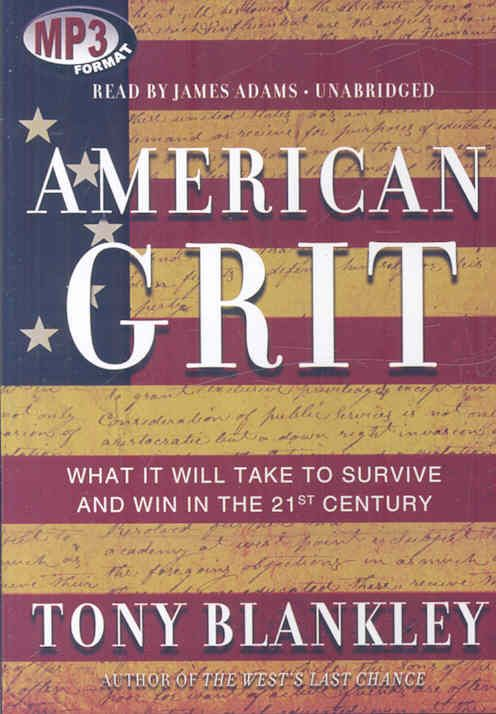 American Grit: What It Will Take to Survive and Win in the 21st Century, Library Edition