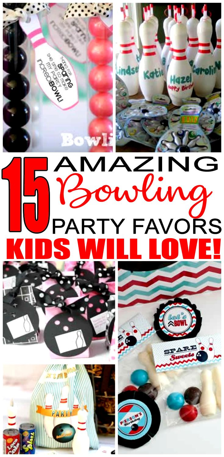 Bowling Party Favors For A Kids Bday The Best Favor Ideas All Children Will Love Fun Easy Boy Or Goo Bags Candy