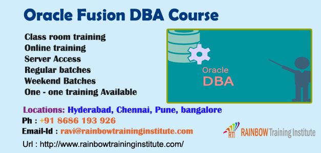 Rainbow Training Institute is a leading training institute offering job oriented class room and online trainings with experiance faculty with online support on Oracle  Fusion Finance Functional course , Oracle  Fusion HCM Course, Oracle  Fusion DBA Course in Hyderabad, Pune, Chennai, Mumbai