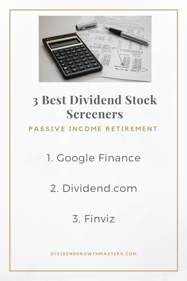The 3 Best Free Dividend Stock Screeners - Dividend Growth ...