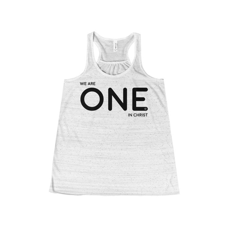 We Are One in Christ Women's Flowy Racerback Tank  #LoveIsForeverUs