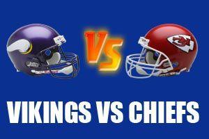 Watch Minnesota Vikings vs Kansas City Chiefs Game Live Online Stream