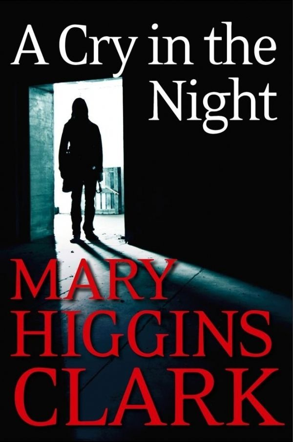 4. A Cry in The Night by Mary Higgins Clark