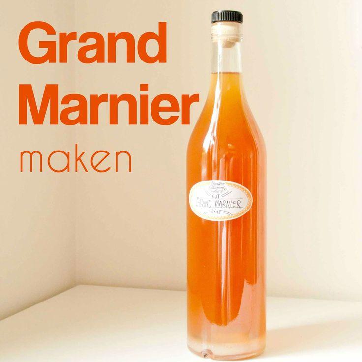 recept grand marnier maken sinaasappellikeur