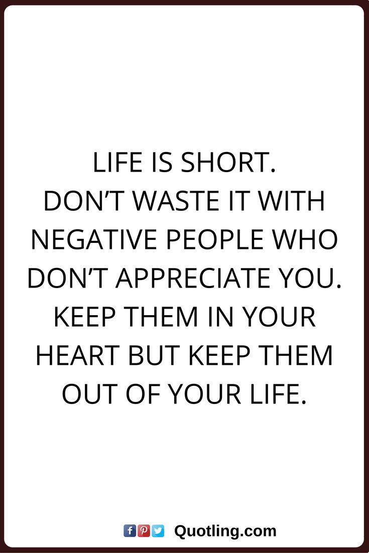 negative people quotes Life is short Don t waste it with negative people who