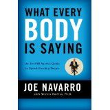 What Every BODY is Saying: An Ex-FBI Agent's Guide to Speed-Reading People (Paperback)By Marvin Karlins