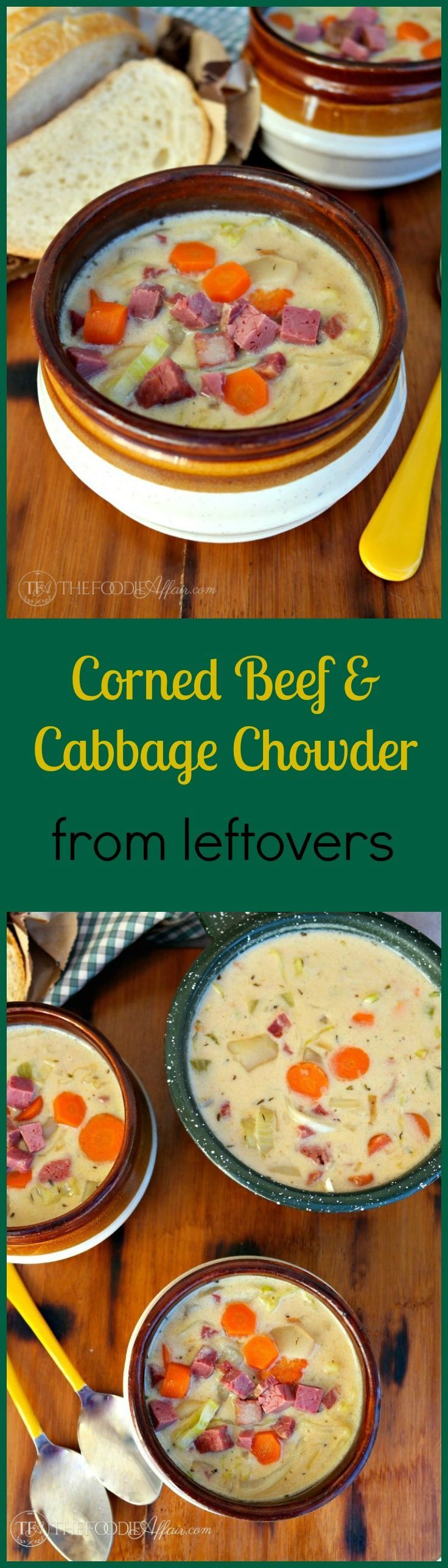 This Corned Beef and Cabbage Chowder is a delicious way to beat the chilly weather and use up any leftovers from your Saint Patrick's Day feast! The Foodie Affair #stpatricksday #chowder #cornedbeef #soup