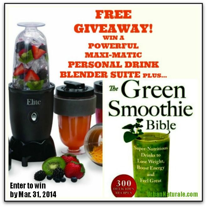 Free Giveaway: Enter to Win a Maxi Matic Personal Drink Blender and Green Smoothie Bible