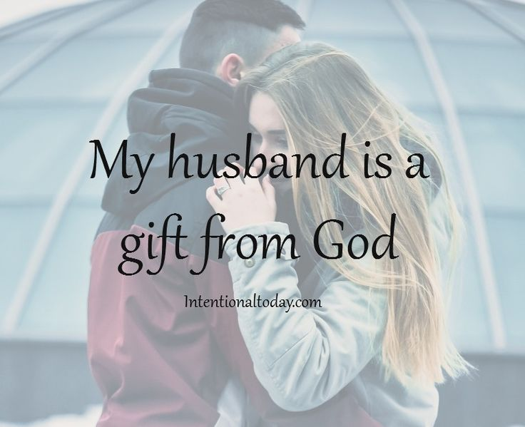 Marriage is a blessing, my husband is a blessing.