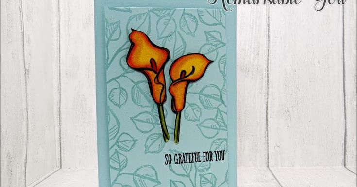 Remarkable You Stampin' Blends Markers Card #backgroundstamping #leadenton #stampinblends #stampinup #thecraftyspark Blends Club calla lily colouring mango calla lily remarkable you share soft sky stampin blends stampin blends club