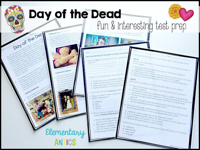 Test prep can be interesting when you have the right topics to interest your students!  Day of the Dead is a great holiday to get your students reading practice done!