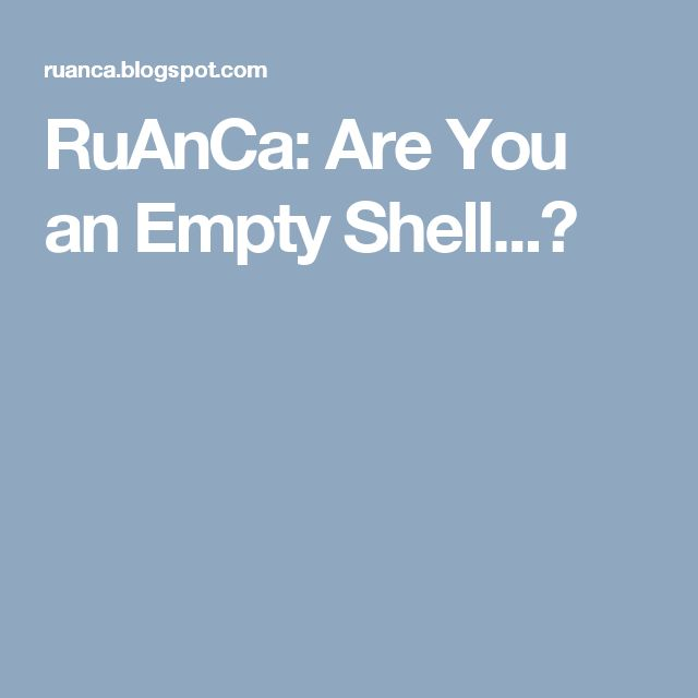 RuAnCa: Are You an Empty Shell...?