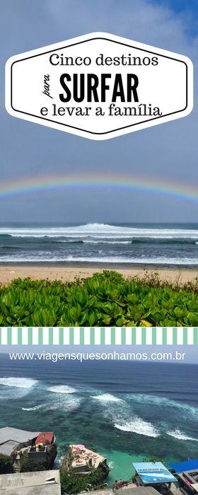 Destinos para surfar e levar a família - Surf Trips - Surf pelo mundo