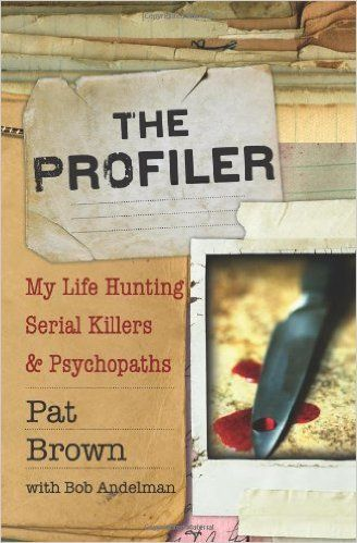 My 2010 podcast interview with criminal profiler Pat Brown, with whom I wropte The Profiler: My Life Hunting Serial Killers and Psychopaths.  http://mrmedia.com/2010/07/criminal-profiler-pat-brown-checks-mr-media-for-priors/